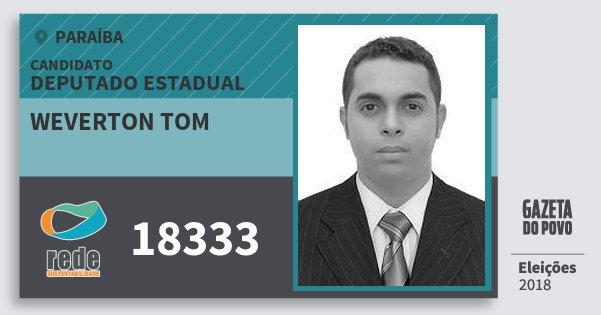 Santinho Weverton Tom 18333 (REDE) Deputado Estadual | Paraíba | Eleições 2018