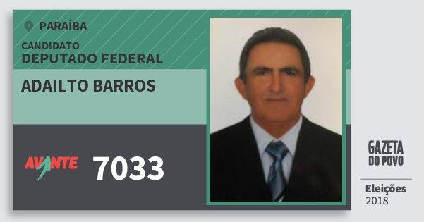 Santinho Adailto Barros 7033 (AVANTE) Deputado Federal | Paraíba | Eleições 2018