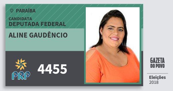Santinho Aline Gaudêncio 4455 (PRP) Deputada Federal | Paraíba | Eleições 2018