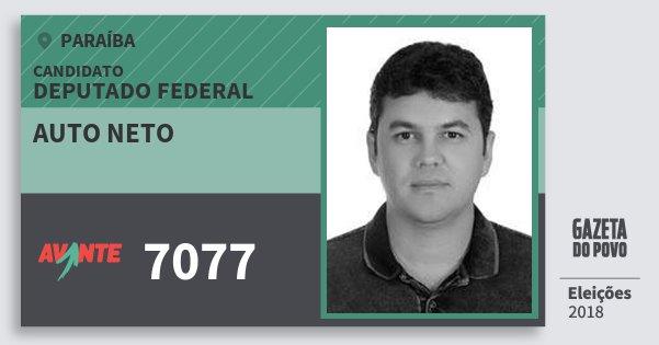 Santinho Auto Neto 7077 (AVANTE) Deputado Federal | Paraíba | Eleições 2018