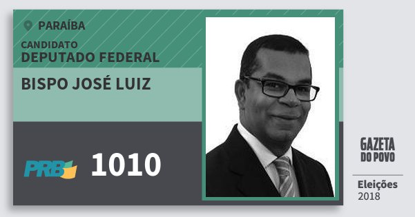 Santinho Bispo José Luiz 1010 (PRB) Deputado Federal | Paraíba | Eleições 2018