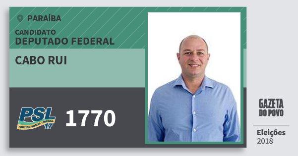 Santinho Cabo Rui 1770 (PSL) Deputado Federal | Paraíba | Eleições 2018
