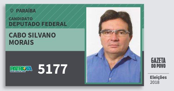 Santinho Cabo Silvano Morais 5177 (PATRI) Deputado Federal   Paraíba   Eleições 2018