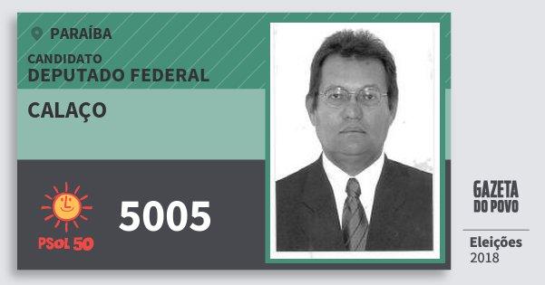 Santinho Calaço 5005 (PSOL) Deputado Federal | Paraíba | Eleições 2018