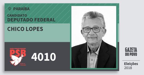 Santinho Chico Lopes 4010 (PSB) Deputado Federal | Paraíba | Eleições 2018