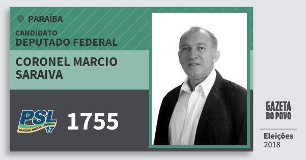 Santinho Coronel Marcio Saraiva 1755 (PSL) Deputado Federal | Paraíba | Eleições 2018