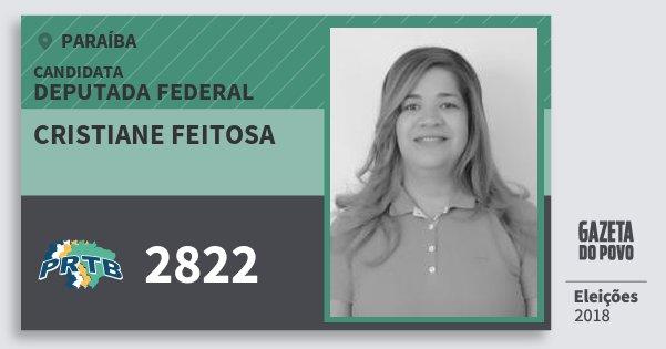Santinho Cristiane Feitosa 2822 (PRTB) Deputada Federal | Paraíba | Eleições 2018