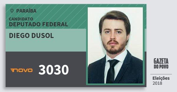 Santinho Diego Dusol 3030 (NOVO) Deputado Federal | Paraíba | Eleições 2018