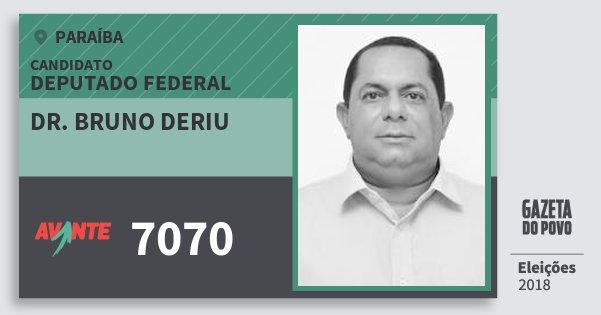 Santinho Dr. Bruno Deriu 7070 (AVANTE) Deputado Federal | Paraíba | Eleições 2018
