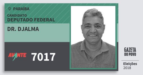 Santinho Dr. Djalma 7017 (AVANTE) Deputado Federal | Paraíba | Eleições 2018