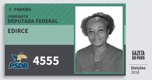 Santinho Edirce 4555 (PSDB) Deputada Federal | Paraíba | Eleições 2018
