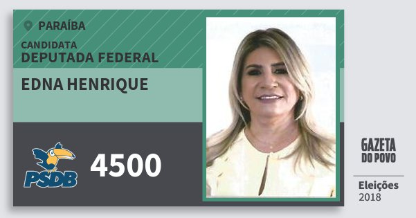 Santinho Edna Henrique 4500 (PSDB) Deputada Federal   Paraíba   Eleições 2018