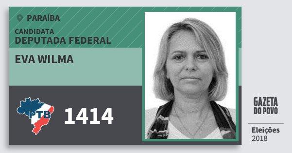 Santinho Eva Wilma 1414 (PTB) Deputada Federal | Paraíba | Eleições 2018
