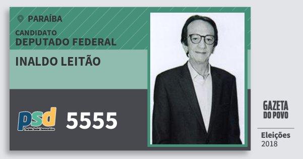 Santinho Inaldo Leitão 5555 (PSD) Deputado Federal   Paraíba   Eleições 2018