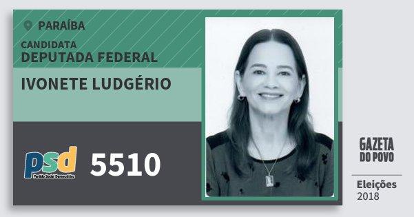 Santinho Ivonete Ludgério 5510 (PSD) Deputada Federal | Paraíba | Eleições 2018