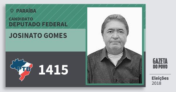 Santinho Josinato Gomes 1415 (PTB) Deputado Federal | Paraíba | Eleições 2018