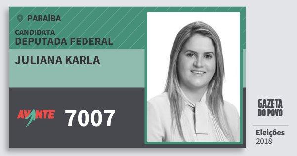 Santinho Juliana Karla 7007 (AVANTE) Deputada Federal   Paraíba   Eleições 2018