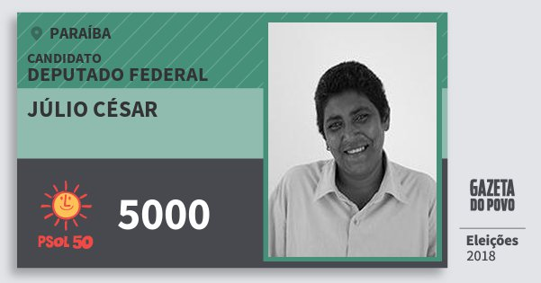 Santinho Júlio César 5000 (PSOL) Deputado Federal | Paraíba | Eleições 2018