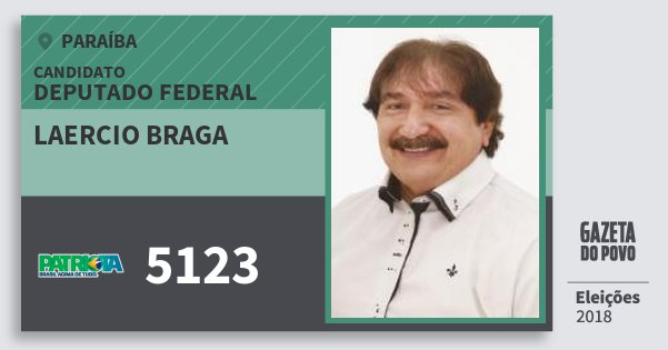 Santinho Laercio Braga 5123 (PATRI) Deputado Federal | Paraíba | Eleições 2018