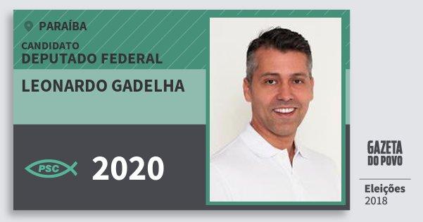 Santinho Leonardo Gadelha 2020 (PSC) Deputado Federal | Paraíba | Eleições 2018