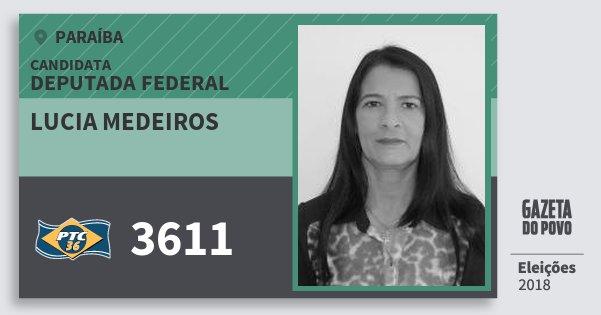 Santinho Lucia Medeiros 3611 (PTC) Deputada Federal | Paraíba | Eleições 2018