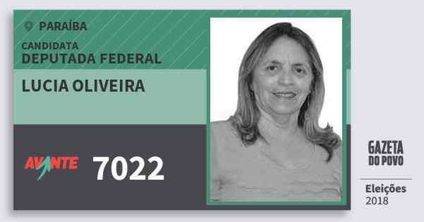 Santinho Lucia Oliveira 7022 (AVANTE) Deputada Federal | Paraíba | Eleições 2018