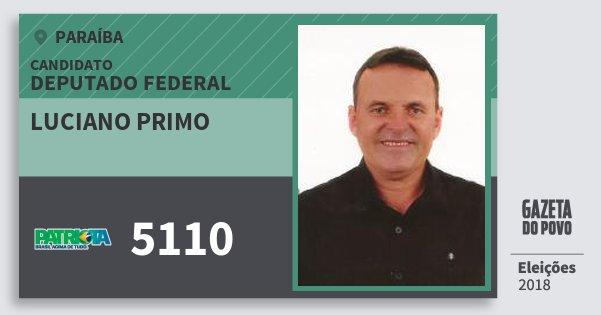 Santinho Luciano Primo 5110 (PATRI) Deputado Federal   Paraíba   Eleições 2018