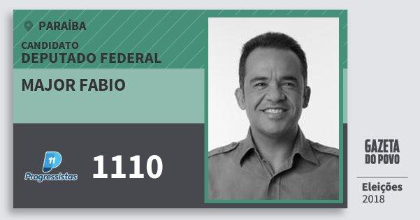Santinho Major Fabio 1110 (PP) Deputado Federal | Paraíba | Eleições 2018
