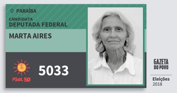 Santinho Marta Aires 5033 (PSOL) Deputada Federal | Paraíba | Eleições 2018