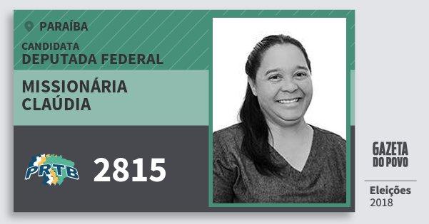 Santinho Missionária Claúdia 2815 (PRTB) Deputada Federal | Paraíba | Eleições 2018