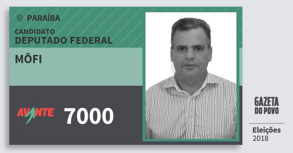 Santinho Môfi 7000 (AVANTE) Deputado Federal   Paraíba   Eleições 2018