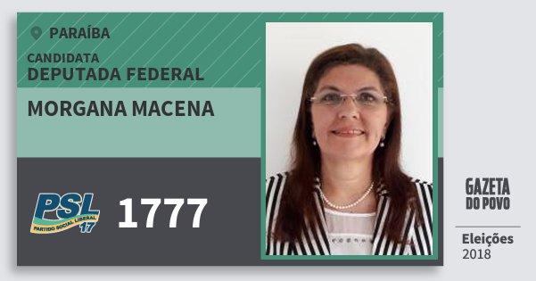 Santinho Morgana Macena 1777 (PSL) Deputada Federal | Paraíba | Eleições 2018
