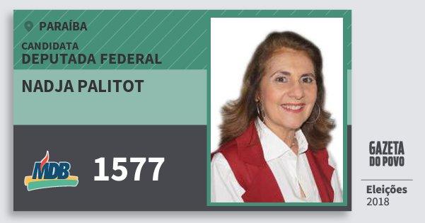 Santinho Nadja Palitot 1577 (MDB) Deputada Federal | Paraíba | Eleições 2018