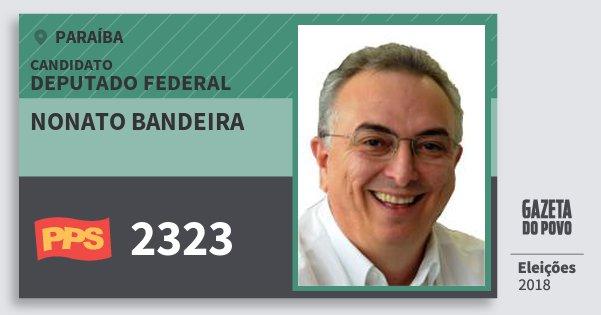 Santinho Nonato Bandeira 2323 (PPS) Deputado Federal | Paraíba | Eleições 2018