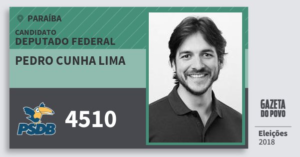 Santinho Pedro Cunha Lima 4510 (PSDB) Deputado Federal | Paraíba | Eleições 2018