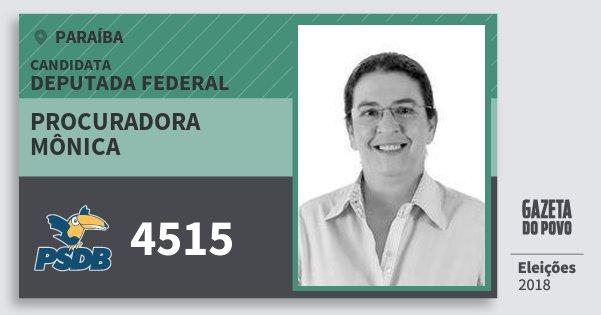 Santinho Procuradora Mônica 4515 (PSDB) Deputada Federal | Paraíba | Eleições 2018