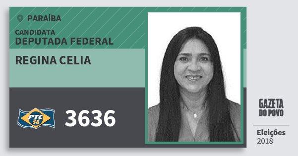 Santinho Regina Celia 3636 (PTC) Deputada Federal | Paraíba | Eleições 2018