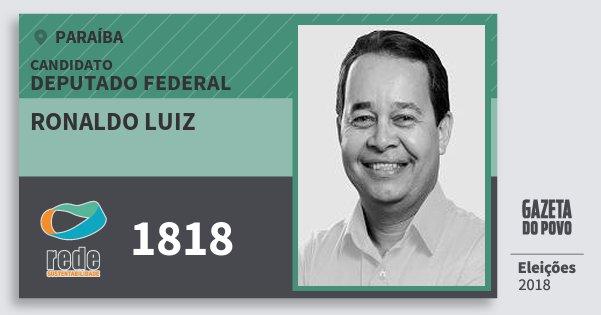Santinho Ronaldo Luiz 1818 (REDE) Deputado Federal | Paraíba | Eleições 2018