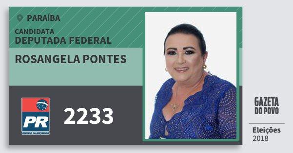 Santinho Rosangela Pontes 2233 (PR) Deputada Federal | Paraíba | Eleições 2018