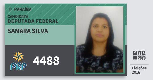 Santinho Samara Silva 4488 (PRP) Deputada Federal | Paraíba | Eleições 2018