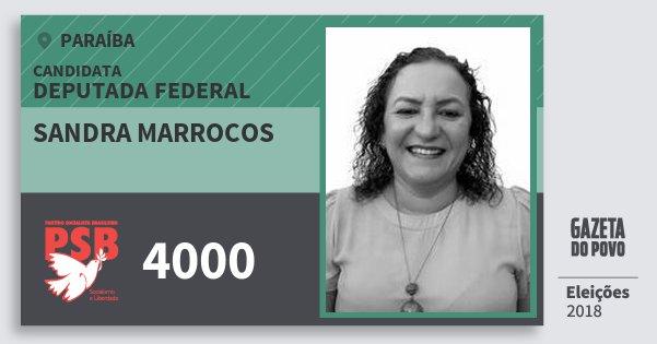 Santinho Sandra Marrocos 4000 (PSB) Deputada Federal | Paraíba | Eleições 2018