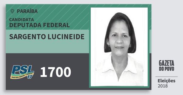 Santinho Sargento Lucineide 1700 (PSL) Deputada Federal | Paraíba | Eleições 2018