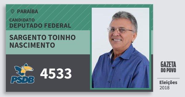 Santinho Sargento Toinho Nascimento 4533 (PSDB) Deputado Federal | Paraíba | Eleições 2018