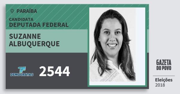 Santinho Suzanne Albuquerque 2544 (DEM) Deputada Federal | Paraíba | Eleições 2018