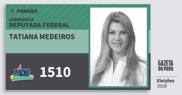 Santinho Tatiana Medeiros 1510 (MDB) Deputada Federal | Paraíba | Eleições 2018