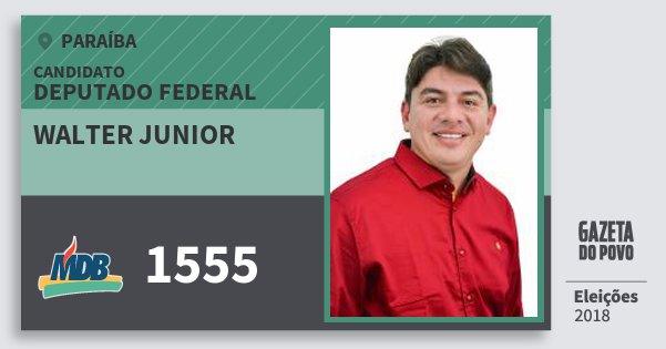 Santinho Walter Junior 1555 (MDB) Deputado Federal | Paraíba | Eleições 2018