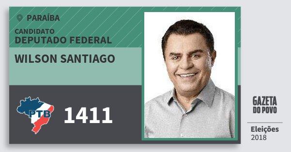 Santinho Wilson Santiago 1411 (PTB) Deputado Federal | Paraíba | Eleições 2018