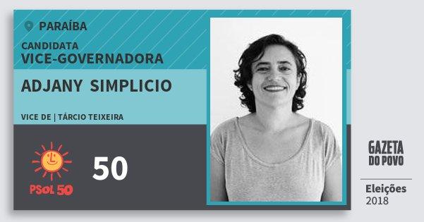 Santinho Adjany  Simplicio 50 (PSOL) Vice-Governadora | Paraíba | Eleições 2018