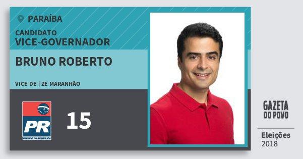 Santinho Bruno Roberto 15 (PR) Vice-governador | Paraíba | Eleições 2018