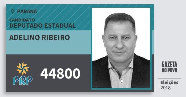 Santinho Adelino Ribeiro 44800 (PRP) Deputado Estadual | Paraná | Eleições 2018